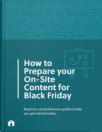 how to prepare your on site content for black friday