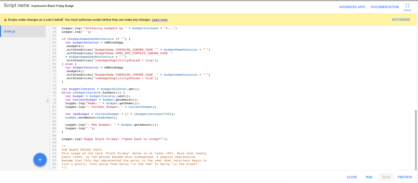 If you've put the Black Friday Budgets script in properly, it'll look something like this